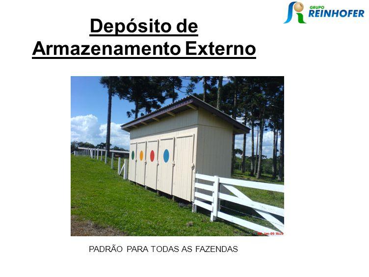Depósito de Armazenamento Externo PADRÃO PARA TODAS AS FAZENDAS