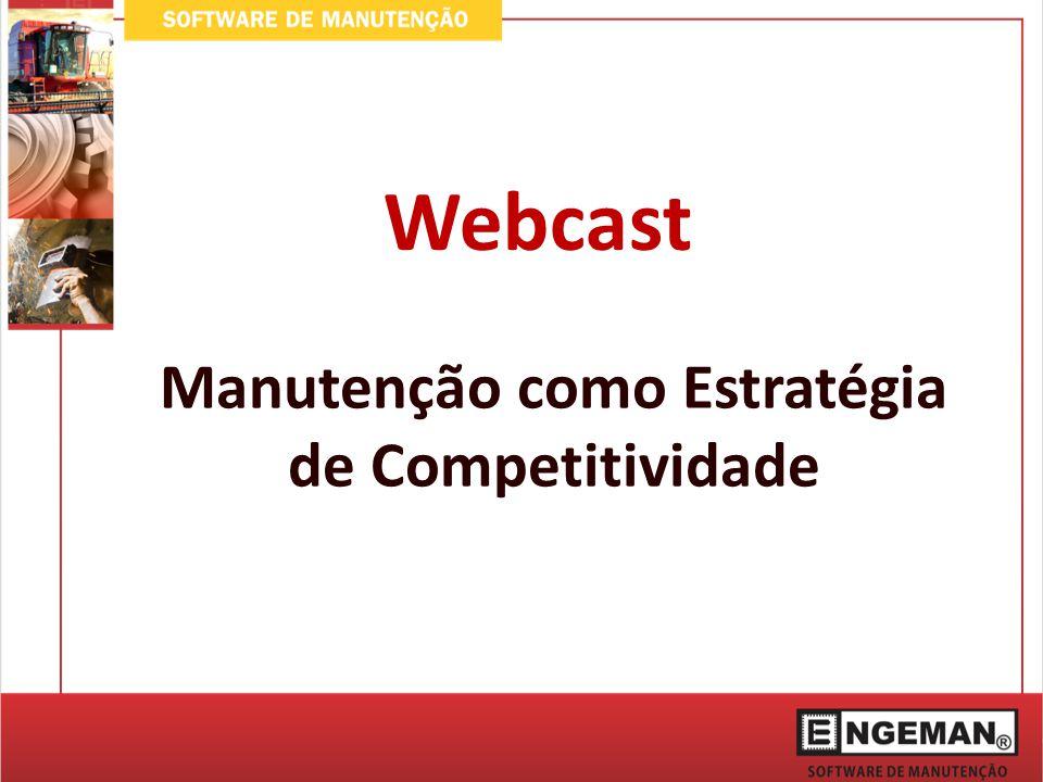 Webcast Manutenção como Estratégia de Competitividade