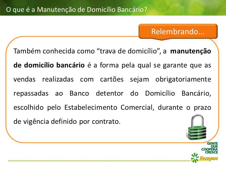 """O que é a Manutenção de Domicílio Bancário? Também conhecida como """"trava de domicílio"""", a manutenção de domicílio bancário é a forma pela qual se gara"""
