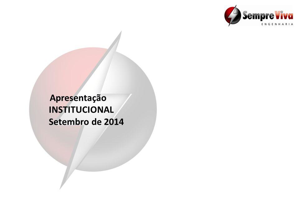 Apresentação INSTITUCIONAL Setembro de 2014