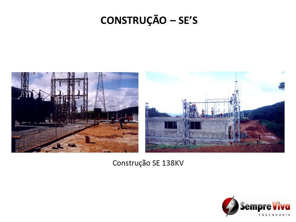 CONSTRUÇÃO – SE'S Construção SE 138KV