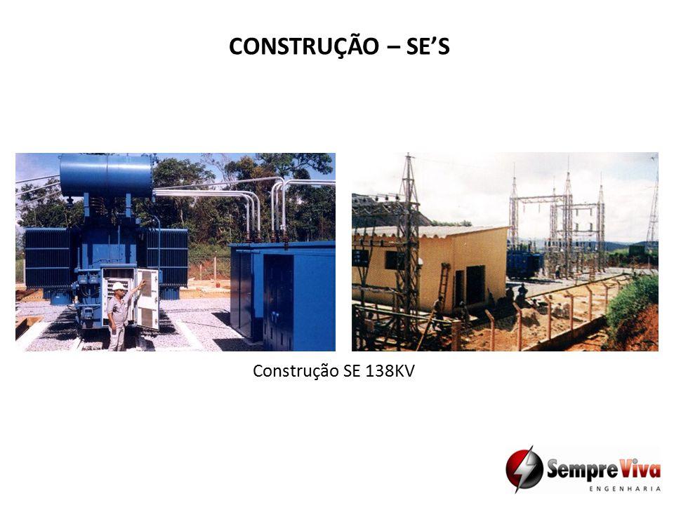 CONSTRUÇÃO – SE'S