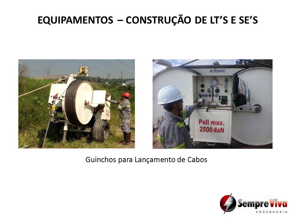 EQUIPAMENTOS – CONSTRUÇÃO DE LT'S E SE'S Guinchos para Lançamento de Cabos