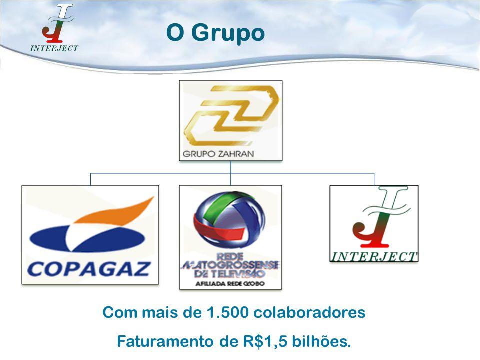O Grupo Com mais de 1.500 colaboradores Faturamento de R$1,5 bilhões.