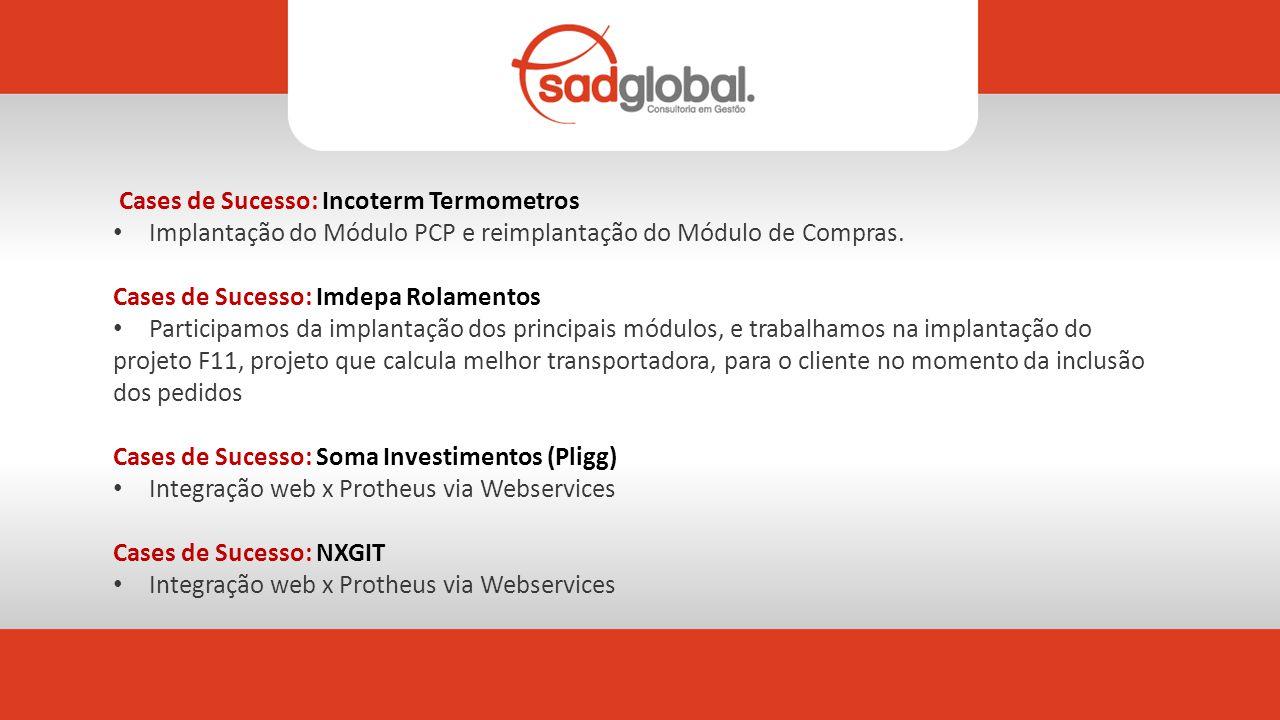 Cases de Sucesso: Incoterm Termometros Implantação do Módulo PCP e reimplantação do Módulo de Compras.