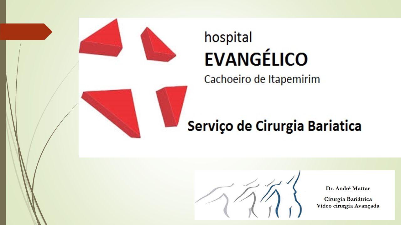 Serviço de Cirurgia Bariátrica Hospital Evangélico Dr.