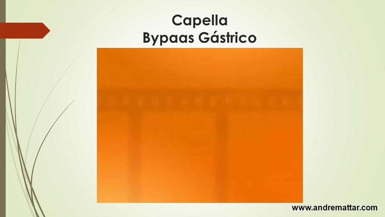 Capella Bypaas Gástrico www.andremattar.com