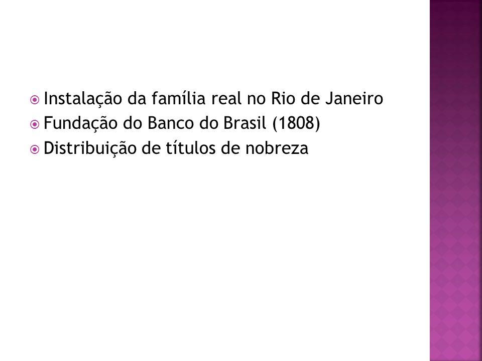  13 de maio de 1822– Defensor Perpétuo do Brasil  Junho de 1822 – convocada a Assembleia Constituinte:  Elaboração da primeira Constituição Brasileira  7 de setembro de 1822 – D.