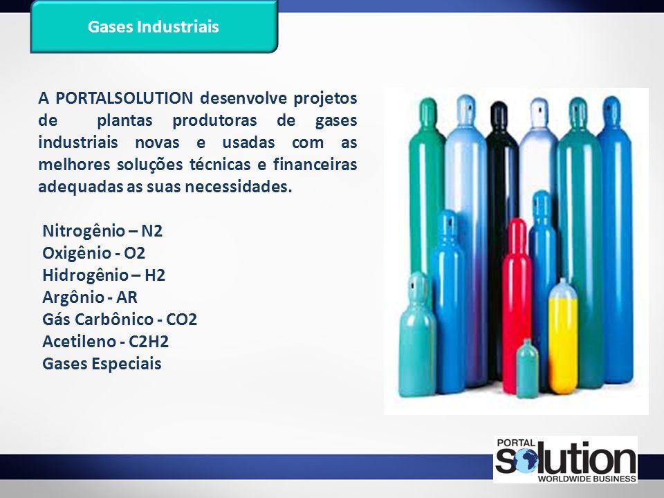 Gases Industriais A PORTALSOLUTION desenvolve projetos de plantas produtoras de gases industriais novas e usadas com as melhores soluções técnicas e f
