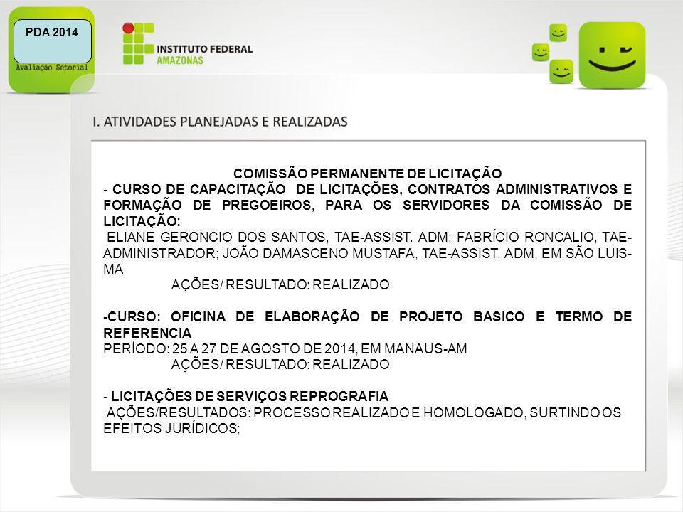 PDA 2014 COMISSÃO PERMANENTE DE LICITAÇÃO - CURSO DE CAPACITAÇÃO DE LICITAÇÕES, CONTRATOS ADMINISTRATIVOS E FORMAÇÃO DE PREGOEIROS, PARA OS SERVIDORES