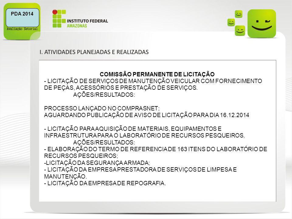 PDA 2014 COMISSÃO PERMANENTE DE LICITAÇÃO - LICITAÇÃO DE SERVIÇOS DE MANUTENÇÃO VEICULAR COM FORNECIMENTO DE PEÇAS, ACESSÓRIOS E PRESTAÇÃO DE SERVIÇOS