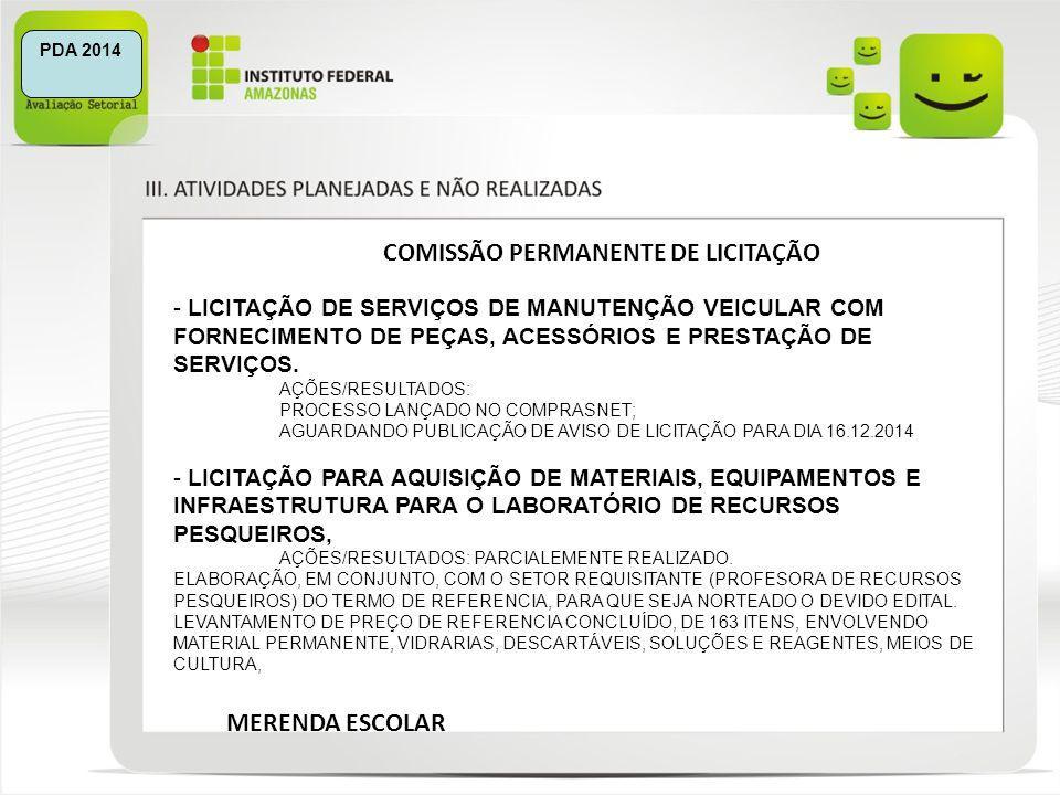 COMISSÃO PERMANENTE DE LICITAÇÃO - LICITAÇÃO DE SERVIÇOS DE MANUTENÇÃO VEICULAR COM FORNECIMENTO DE PEÇAS, ACESSÓRIOS E PRESTAÇÃO DE SERVIÇOS. AÇÕES/R
