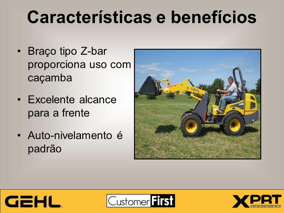 Características e benefícios Braço tipo Z-bar proporciona uso com caçamba Excelente alcance para a frente Auto-nivelamento é padrão