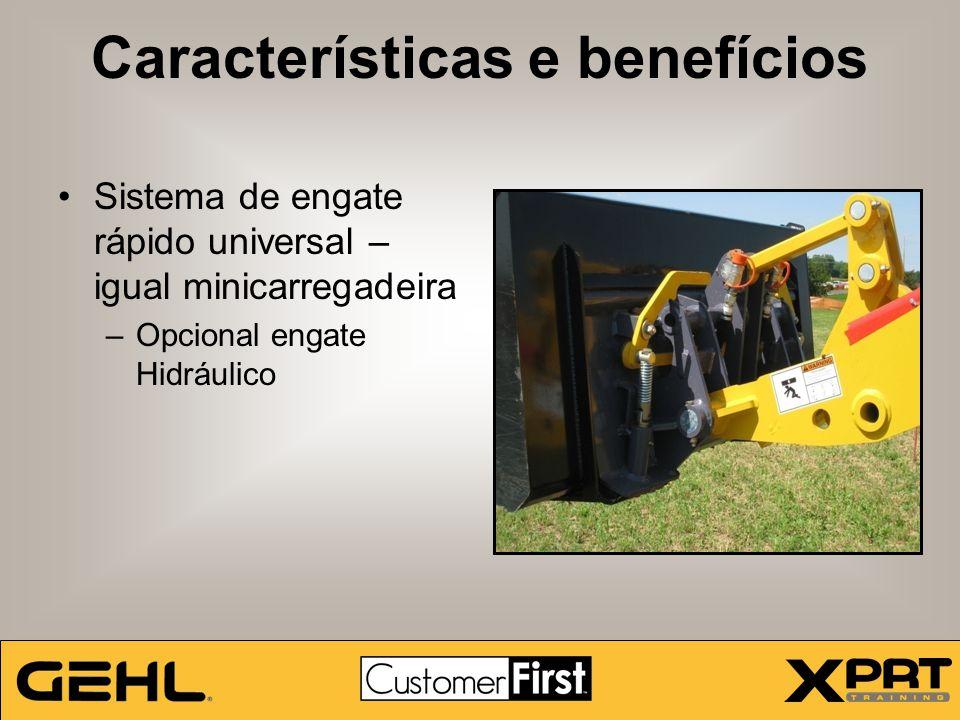 Características e benefícios Sistema de engate rápido universal – igual minicarregadeira –Opcional engate Hidráulico