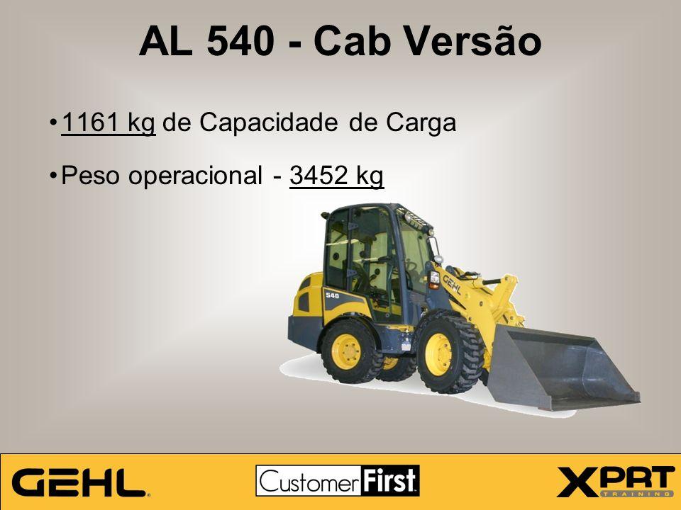AL 540 - Cab Versão 1161 kg de Capacidade de Carga Peso operacional - 3452 kg