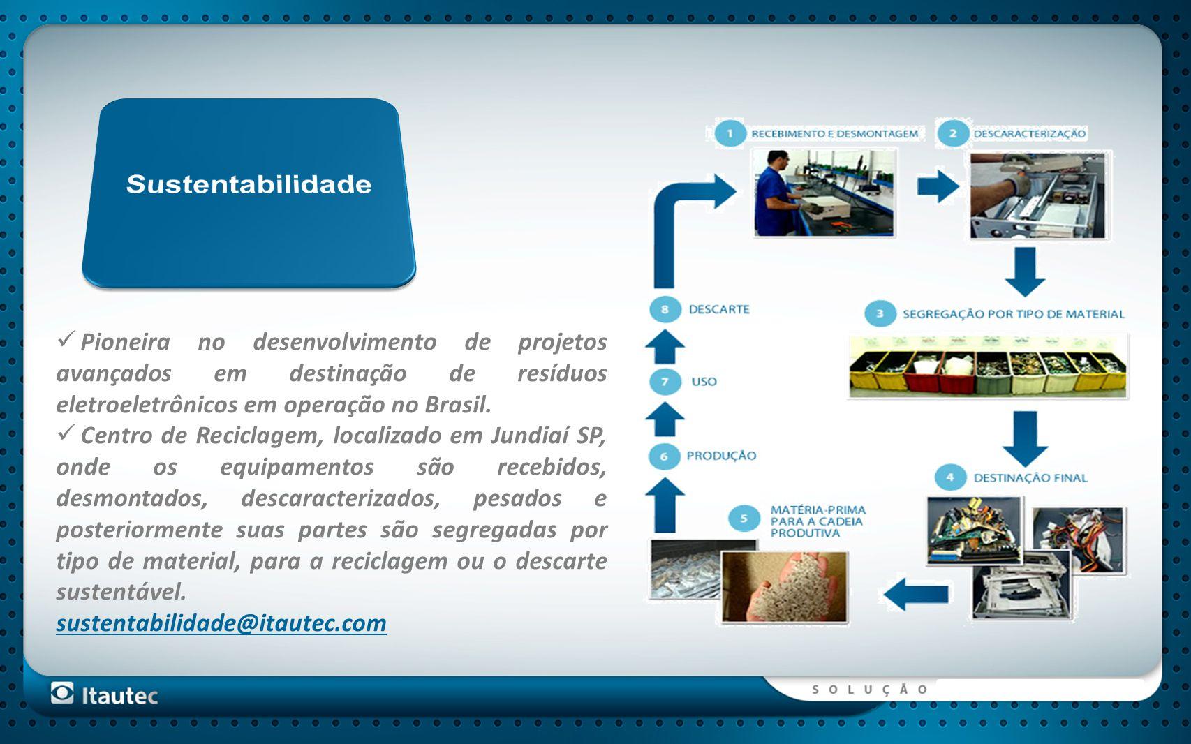 Pioneira no desenvolvimento de projetos avançados em destinação de resíduos eletroeletrônicos em operação no Brasil. Centro de Reciclagem, localizado