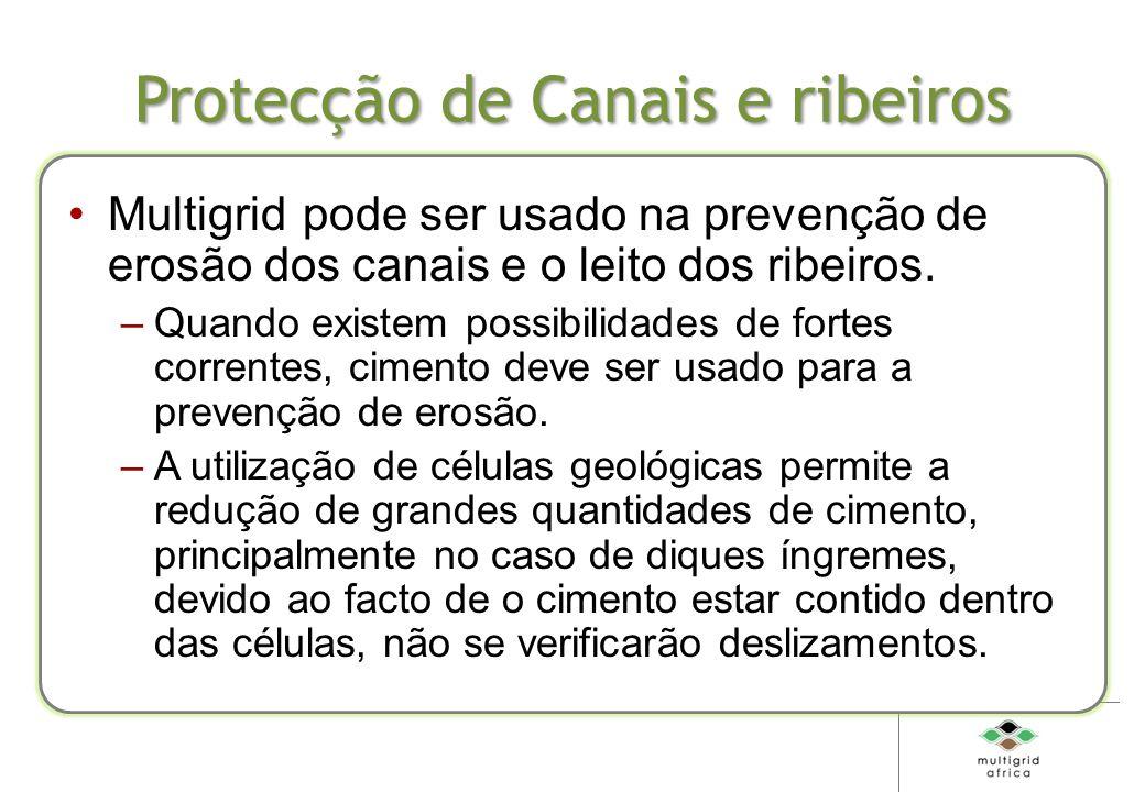 Protecção de Canais e ribeiros Multigrid pode ser usado na prevenção de erosão dos canais e o leito dos ribeiros.