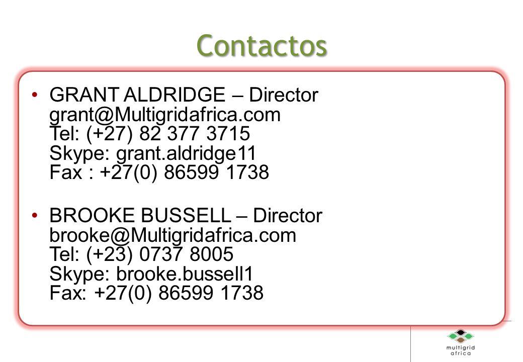 Contactos GRANT ALDRIDGE – Director grant@Multigridafrica.com Tel: (+27) 82 377 3715 Skype: grant.aldridge11 Fax : +27(0) 86599 1738 BROOKE BUSSELL – Director brooke@Multigridafrica.com Tel: (+23) 0737 8005 Skype: brooke.bussell1 Fax: +27(0) 86599 1738