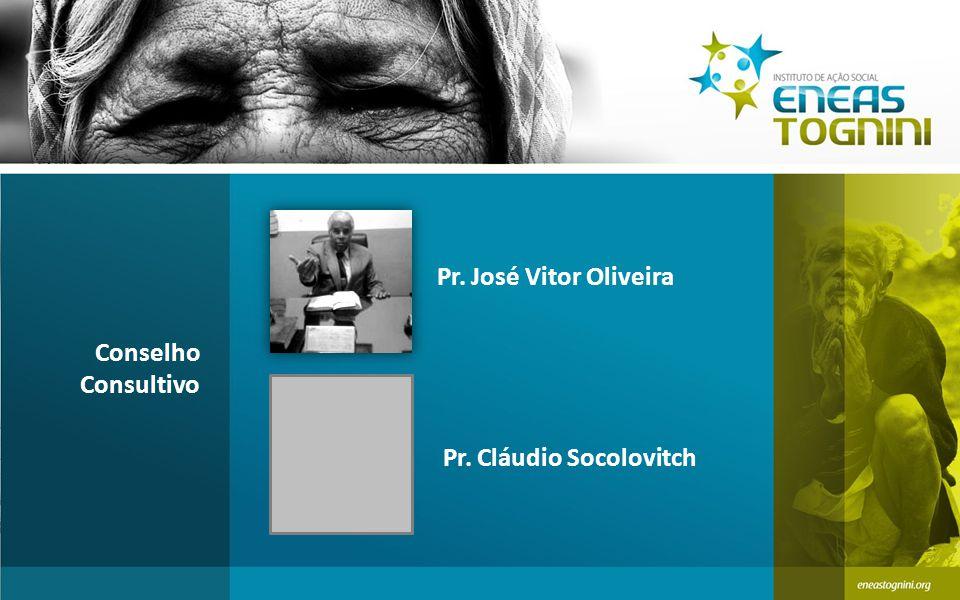 Pr. José Vitor Oliveira Conselho Consultivo Pr. Cláudio Socolovitch