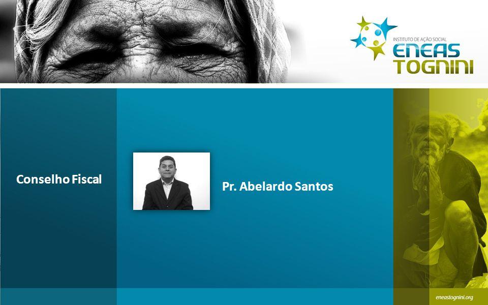 Pr. Abelardo Santos Conselho Fiscal