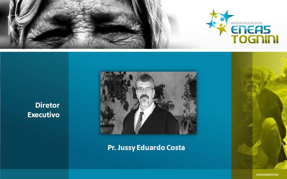 Diretor Executivo Pr. Jussy Eduardo Costa