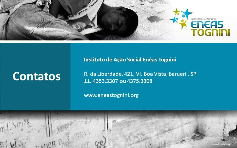 Instituto de Ação Social Enéas Tognini R.da Liberdade, 421, Vl.
