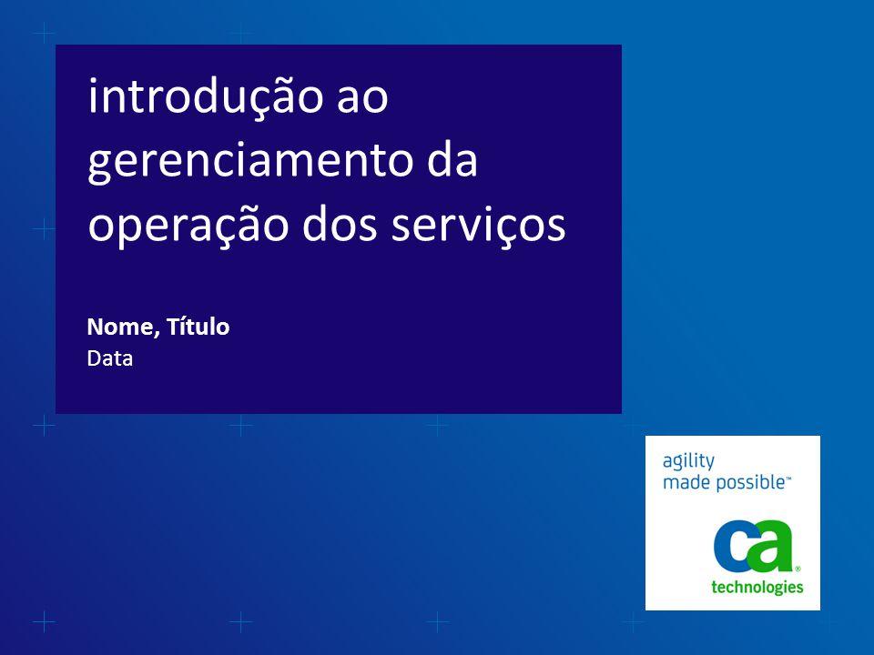 introdução ao gerenciamento da operação dos serviços Data Nome, Título