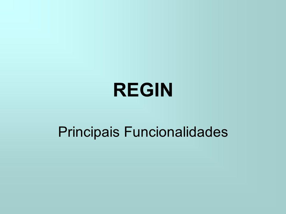 REGIN Principais Funcionalidades