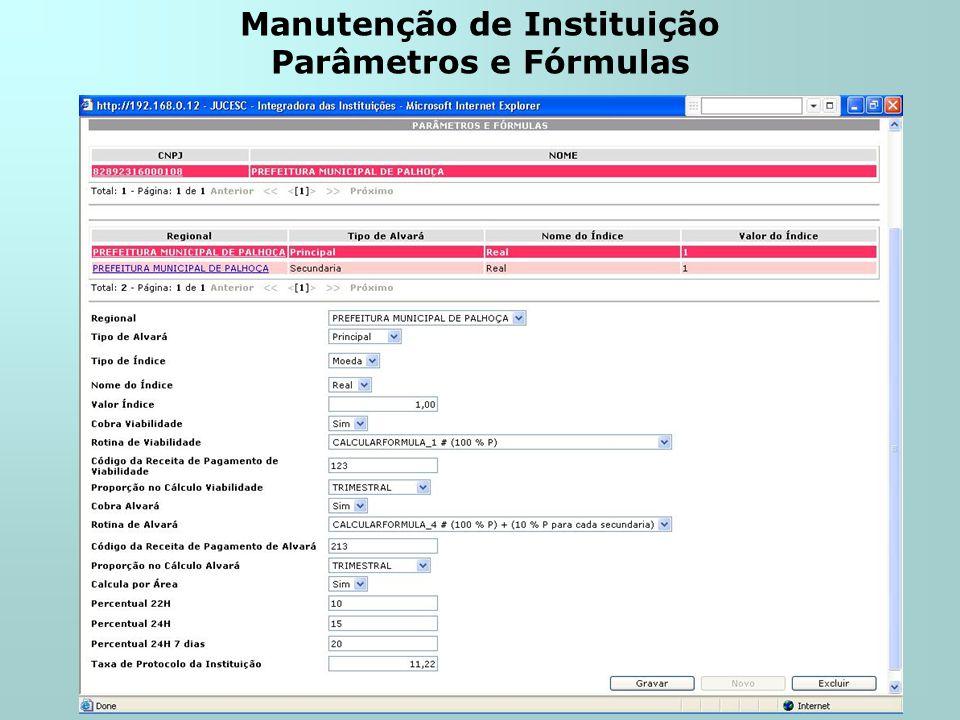 Manutenção de Instituição Parâmetros e Fórmulas
