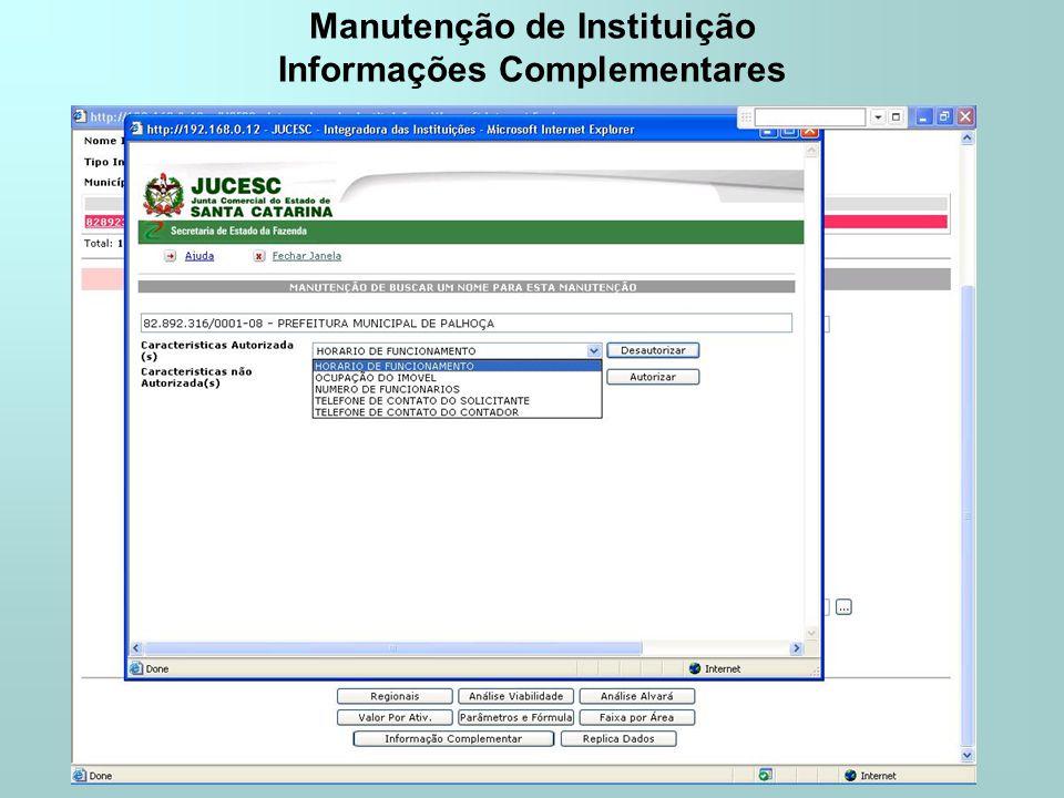 Manutenção de Instituição Informações Complementares