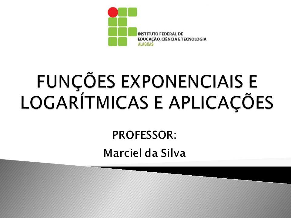PROFESSOR: Marciel da Silva