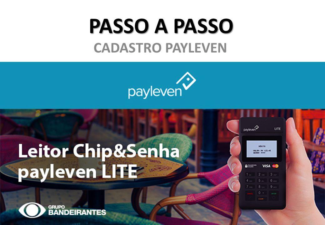 PASSO A PASSO CADASTRO PAYLEVEN