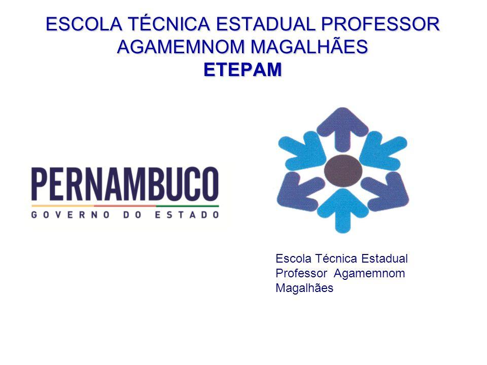 Apresentação ETEPAM ETEPAM A Escola Técnica Professor Agamemnon Magalhães têm mais de 86 anos de existência dedicados a formação técnica.