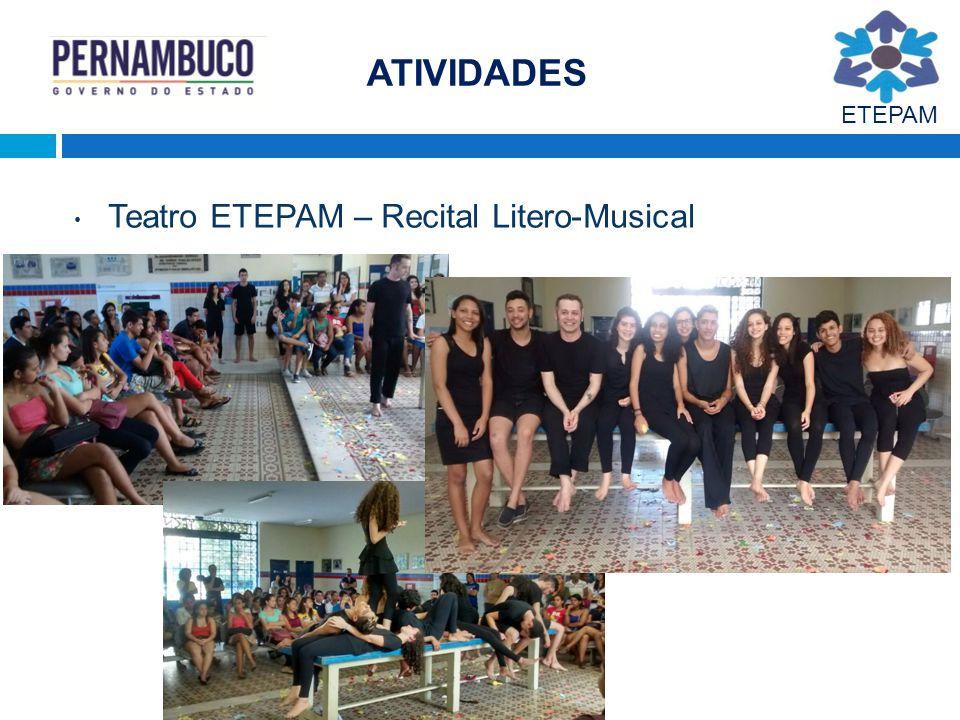 ATIVIDADES ETEPAM Teatro ETEPAM – Recital Litero-Musical