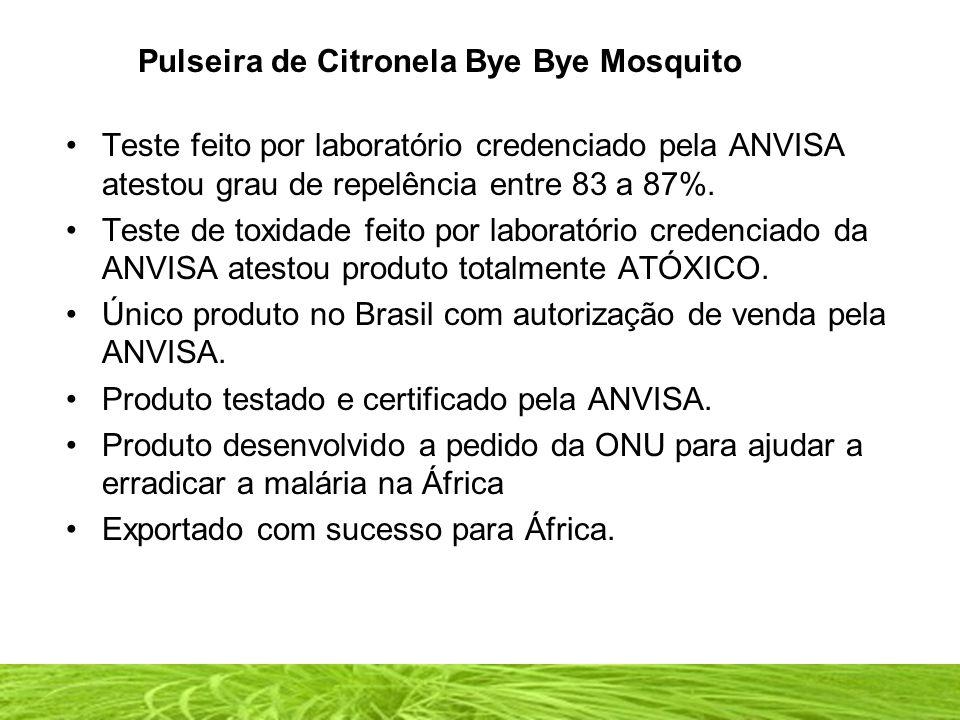 Pulseira de Citronela Bye Bye Mosquito Teste feito por laboratório credenciado pela ANVISA atestou grau de repelência entre 83 a 87%.