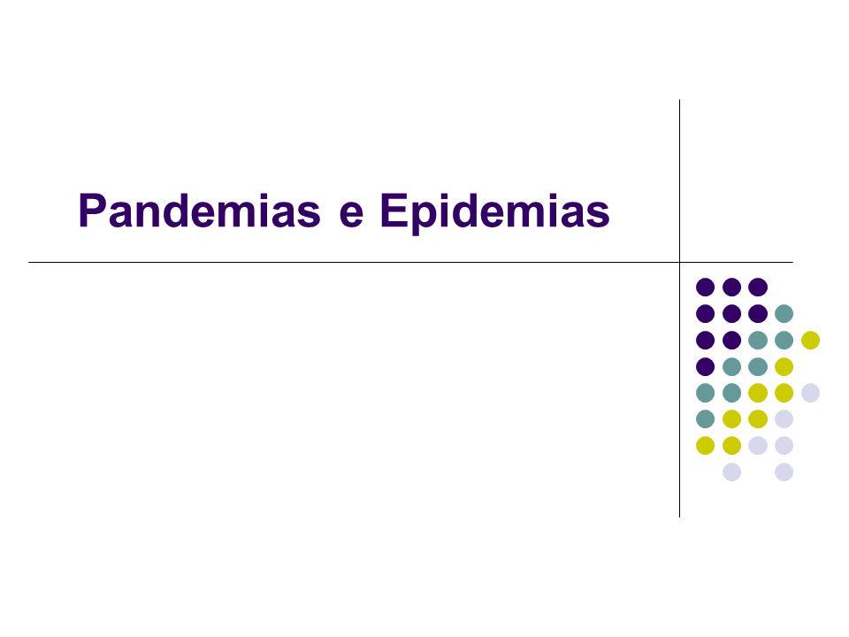 Pandemias e Epidemias