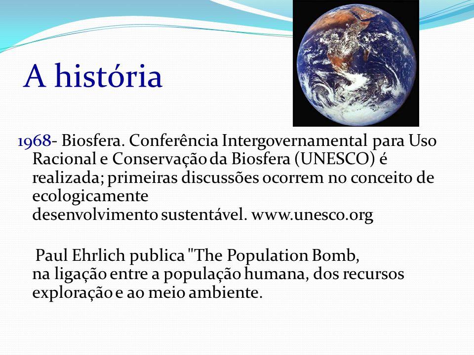 A história 1968- Biosfera.