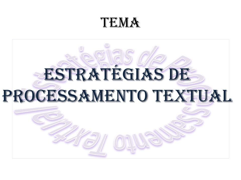 TEMA Estratégias de Processamento Textual
