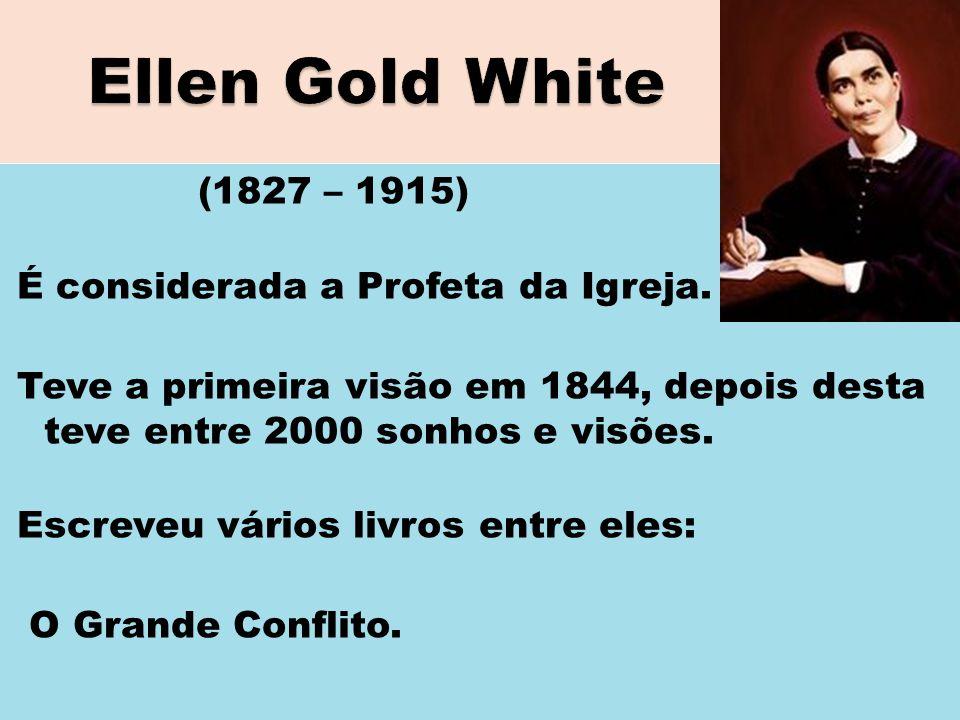 (1827 – 1915) É considerada a Profeta da Igreja. Teve a primeira visão em 1844, depois desta teve entre 2000 sonhos e visões. Escreveu vários livros e