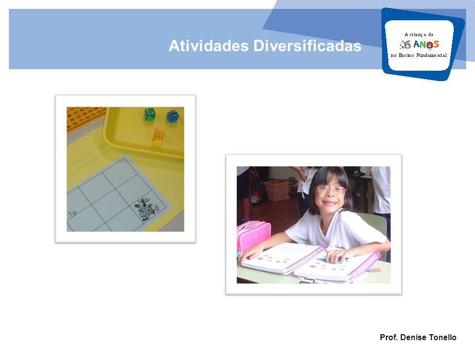 Prof. Denise Tonello Atividades Diversificadas