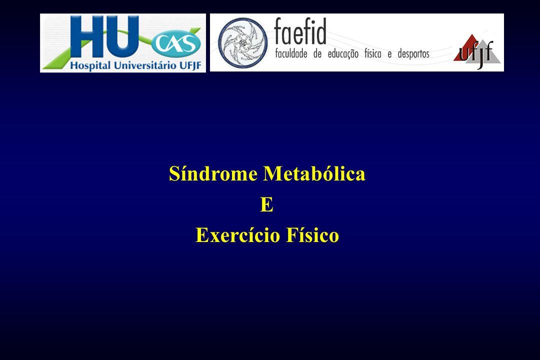 Síndrome Metabólica E Exercício Físico