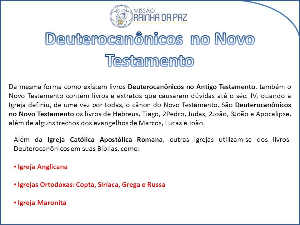 Os livros não reconhecidos pelo sínodo da Jâmnia e que aparecem na tradução dos Setenta.