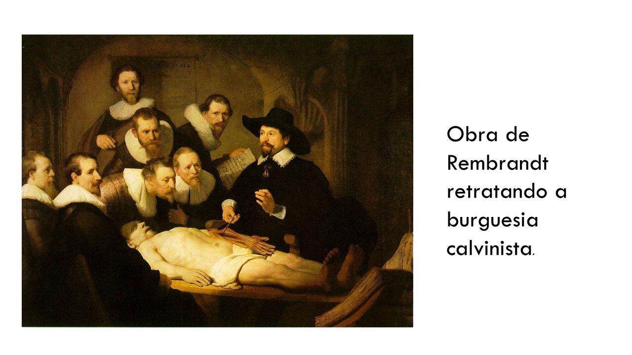 Obra de Rembrandt retratando a burguesia calvinista.