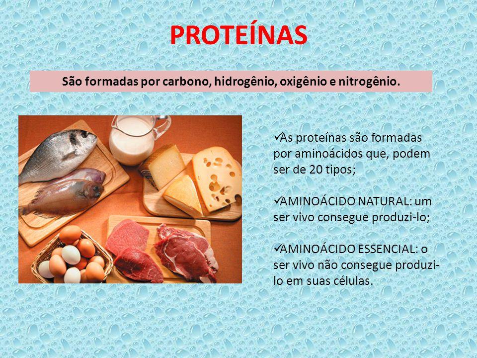 PROTEÍNAS São formadas por carbono, hidrogênio, oxigênio e nitrogênio. As proteínas são formadas por aminoácidos que, podem ser de 20 tipos; AMINOÁCID