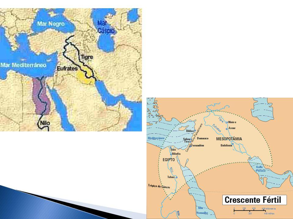 EGITOMESOPOTÂMIAHEBREUSFENÍCIOSPERSAS LOCALAtual Egito Rio Nilo Iraque – entre os rios Tigre e Eufrates Atual IsraelAtual LíbanoAtual Irã ECON.Agric.