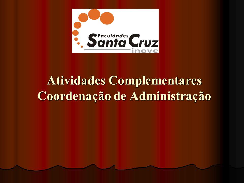 Atividades Complementares Coordenação de Administração