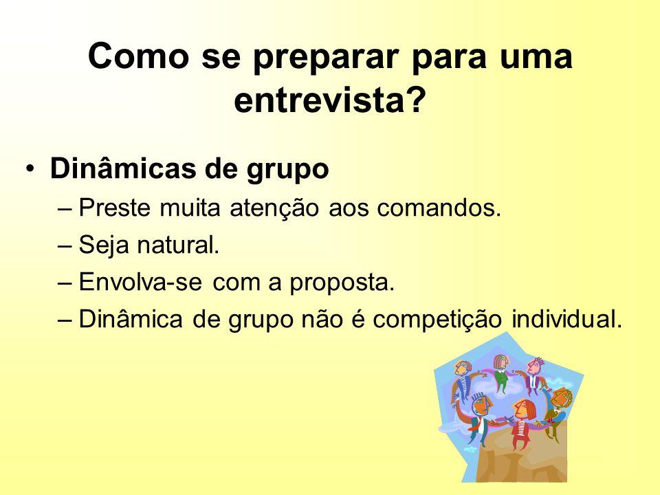 Dinâmicas de grupo –Preste muita atenção aos comandos.