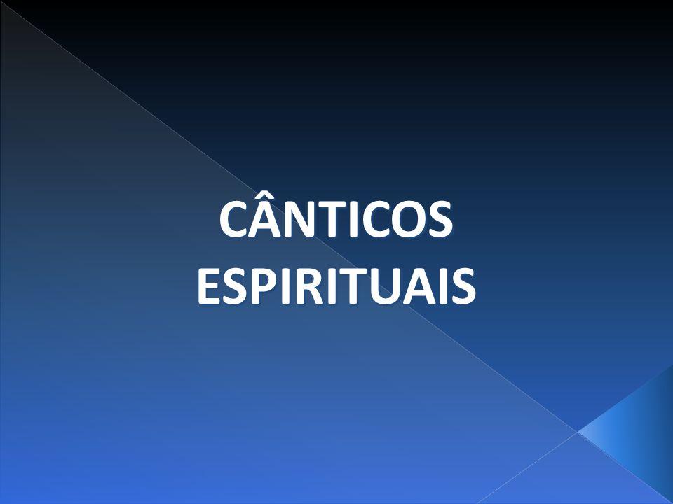 CÂNTICOSESPIRITUAIS