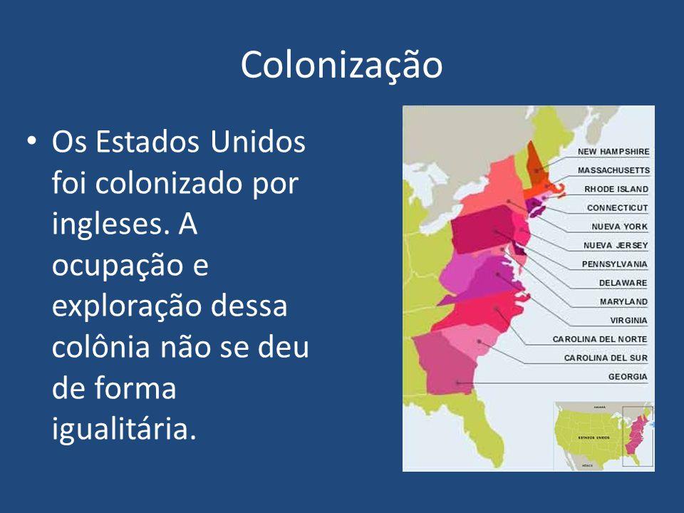 Os Estados Unidos foi colonizado por ingleses.