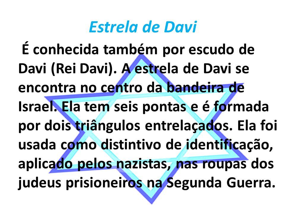 Estrela de Davi É conhecida também por escudo de Davi (Rei Davi).